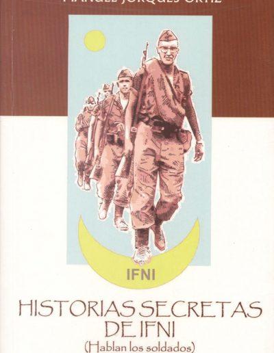 """14.- """"HISTORIAS SECRETAS DE IFNI 'Hablan los soldados' )"""""""