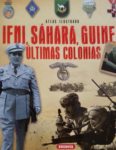 """18.- """"IFNI, SÁHARA, GUINEA 'ÚLTIMAS COLONIAS' """""""