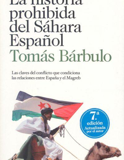 """20.- """"La historia prohibida del Sáhara Español 'Las claves del conflicto que condiciona las relaciones entre España y el Magreb' """""""