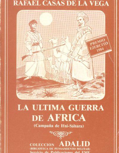 """23.- """"LA ULTIMA GUERRA DE AFRICA 'Campaña de Ifni-Sáhara' """""""