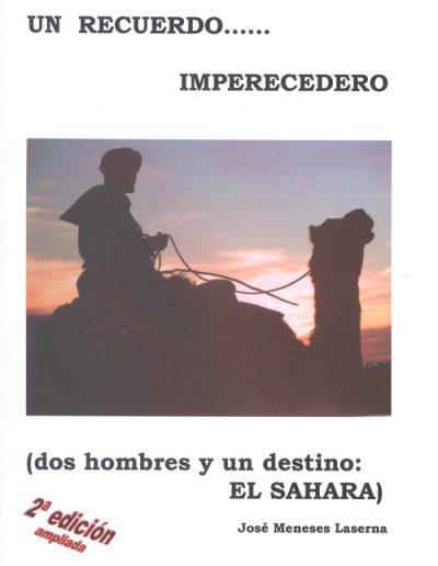 """40.- """"UN RECUERDO… IMPERECEDERO 'dos hombres y un destino: EL SAHARA' """""""