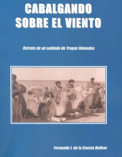 """03.- """"CABALGANDO SOBRE EL VIENTO 'Retrato de un soldado de Tropas Nómadas, """""""