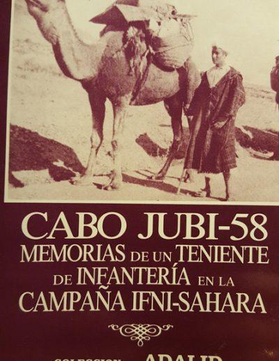 """04.- """"CABO JUBY-58 'MEMORIAS DE UN TENIENTE DE INFANTERÍA EN LA CAMPAÑA IFNI-SAHARA´ """""""