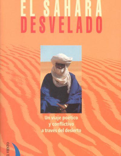 """08.- """"EL SÁHARA DESVELADO 'Un viaje poético y conflictivo a través del desierto' """""""