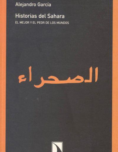 """13.- """"Historias del Sahara 'EL MEJOR Y EL PEOR DE LOS MUNDOS' """""""