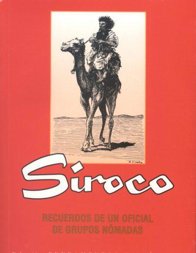 """36.- """"SIROCO 'RECUERDOS DE UN OFICIAL DE GRUPOS NÓMADAS' """""""